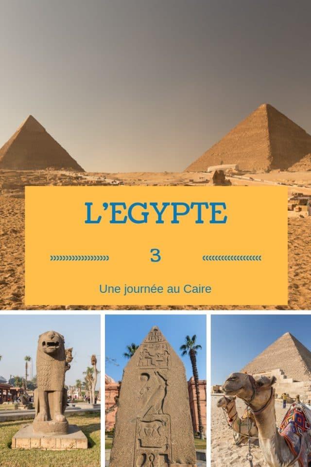 visiter Caire un jour