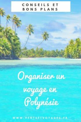 organiser voyage polynésie